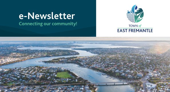 Read the latest e-news from the Town of East Fremantle
